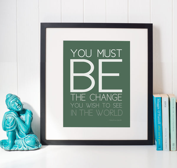 Be the Change Typography Art Print