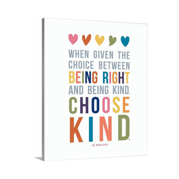 Choose Kind Quote on Canvas as Kids Wall Art
