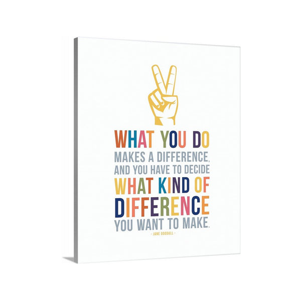 What You do Makes a Difference Kids Room Canvas Wall Art