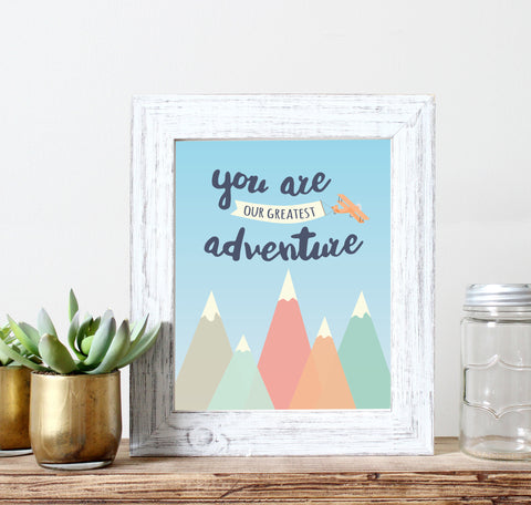 You Are Our Greatest Adventure Sign and Nursery Wall Decor