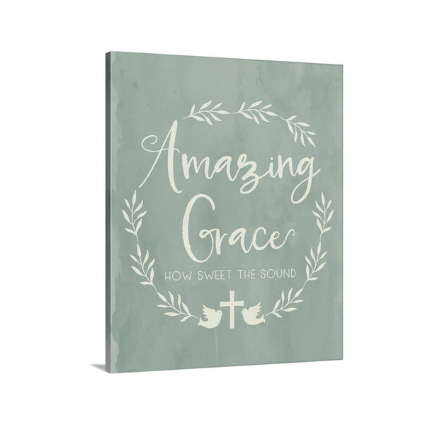 Amazing Grace How Sweet the Sound on Canvas