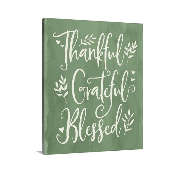 Thankful, Grateful, Blessed Canvas Art