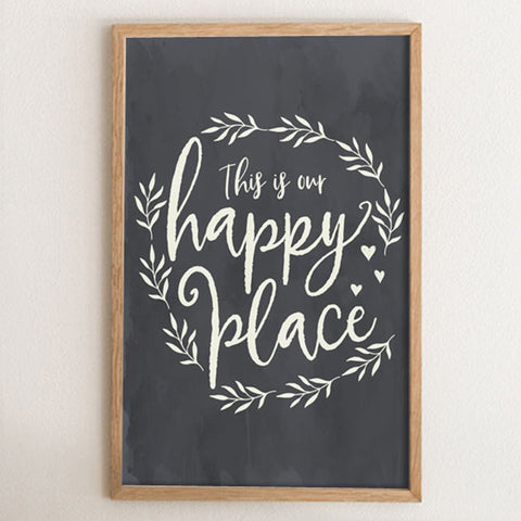 This is our Happy PLace Black and White ARt Print