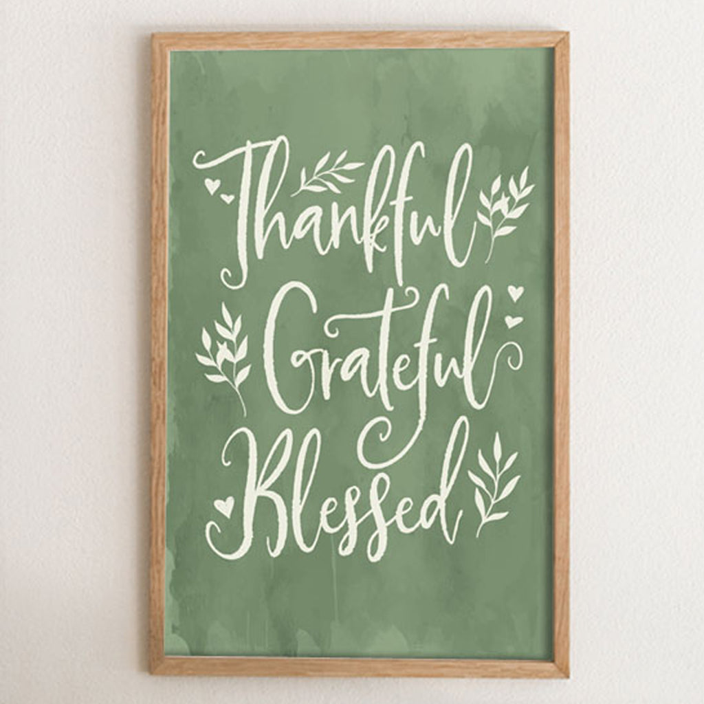 Thankful, Grateful, Blessed Art Print