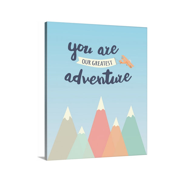 You Are Our Greatest Adventure Canvas Art for Nursery and Kids Room
