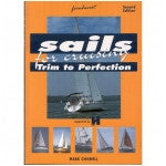 Sails for Cruising Trim to Perfection