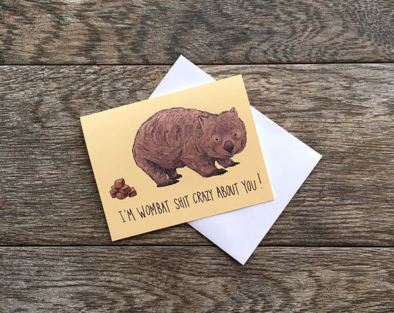 Bee Is For Bear Wombat Sh!t Crazy Card