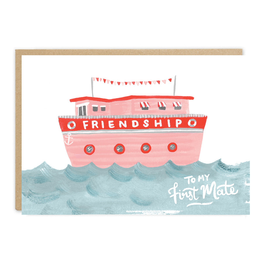 Friendship - To My First Mate Card