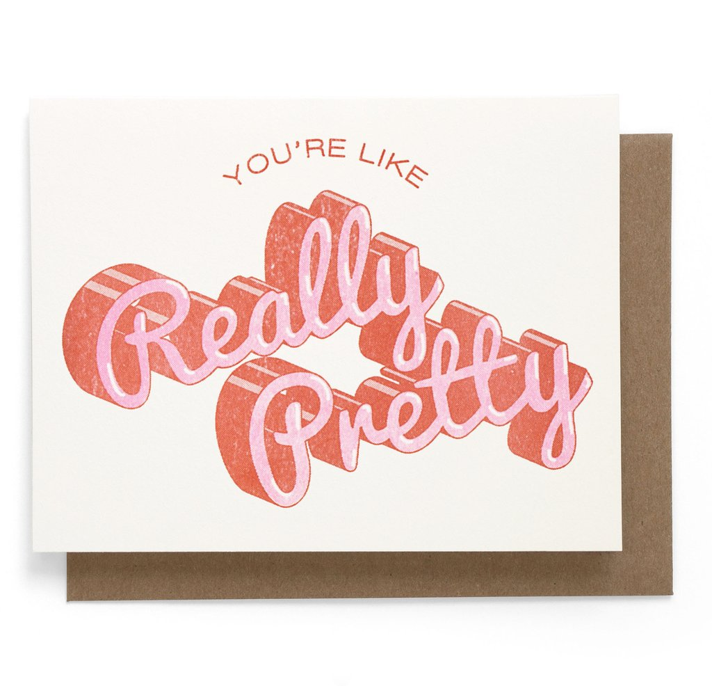 You're Like Really Pretty Risograph Card