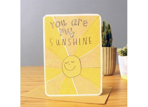 Laura Skilbeck You Are My Sunshine Card