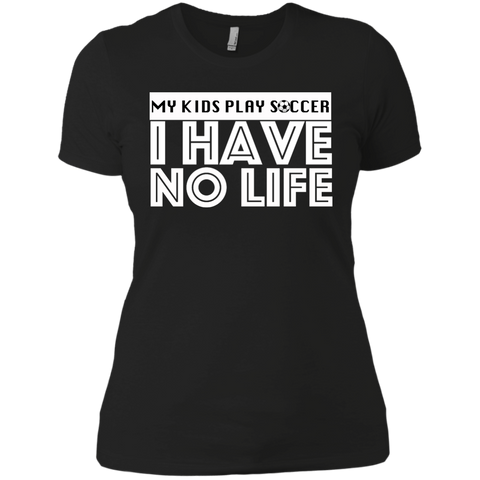 No Life Ladies' Boyfriend Tee