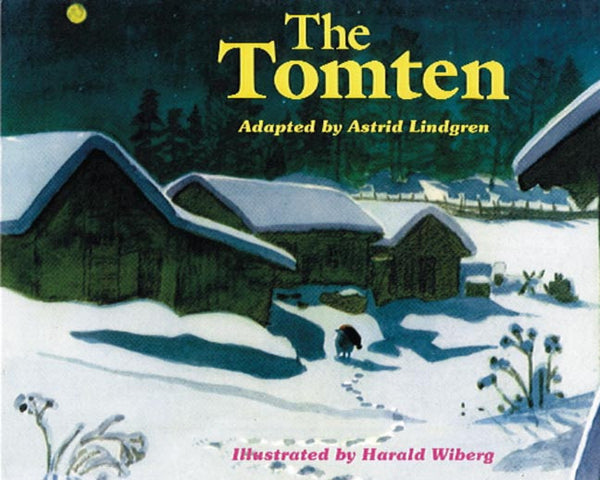 <i>The Tomten</i> by Astrid Lindgren and Harald Wiberg