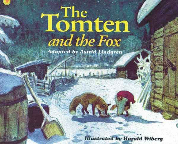 <i>The Tomten and the Fox</i> by Astrid Lindgren and Harald Wiberg
