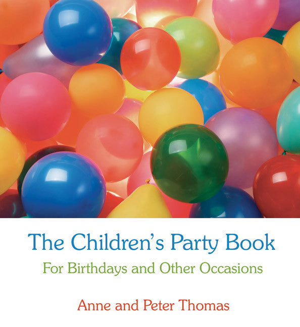 <i>The Children's Party Book</i> by Anne & Peter Thomas