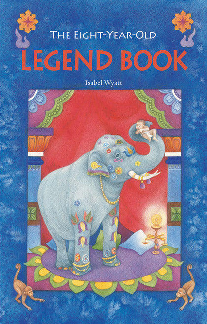 <i>The Eight-Year-Old Legend Book</i> by Isabel Wyatt
