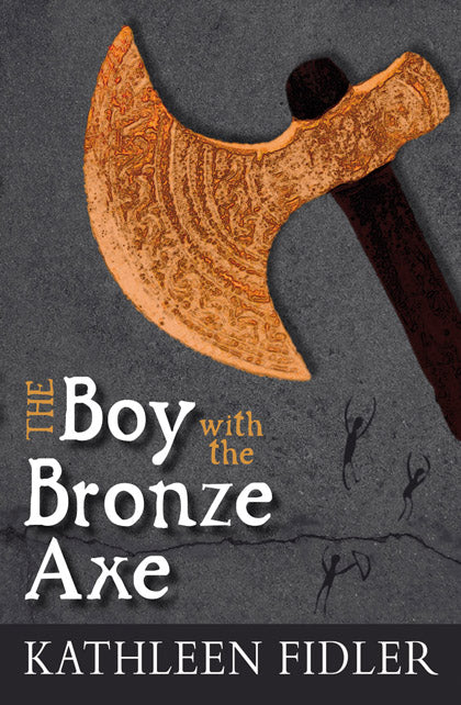 <i>The Boy with the Bronze Axe</i> by Kathleen Fidler