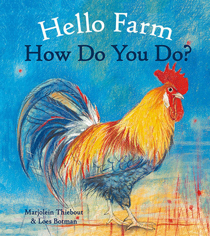 <i>Hello Farm How Do You Do?</i> by Marjolein Thiebout & Loes Botman