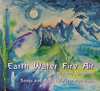 <i>Earth Water Fire Air: A Waldorf Songbook</i> by Peter Patterson