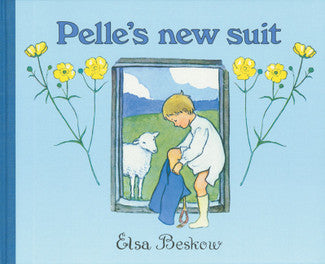 <i>Pelle's New Suit</i> by Elsa Beskow