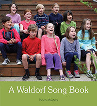 <i>A Waldorf Song Book</i> by Brien Masters