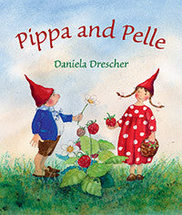 <i>Pippa and Pelle</i> by Daniela Drescher