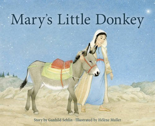 <i>Mary's Little Donkey</i> by Gunhild Sehlin