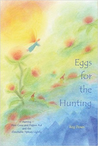 <i>Eggs for the Hunting</i> by Reg Down