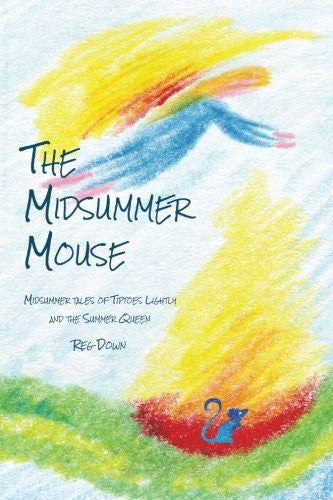 <i>The Midsummer Mouse</i> by Reg Down