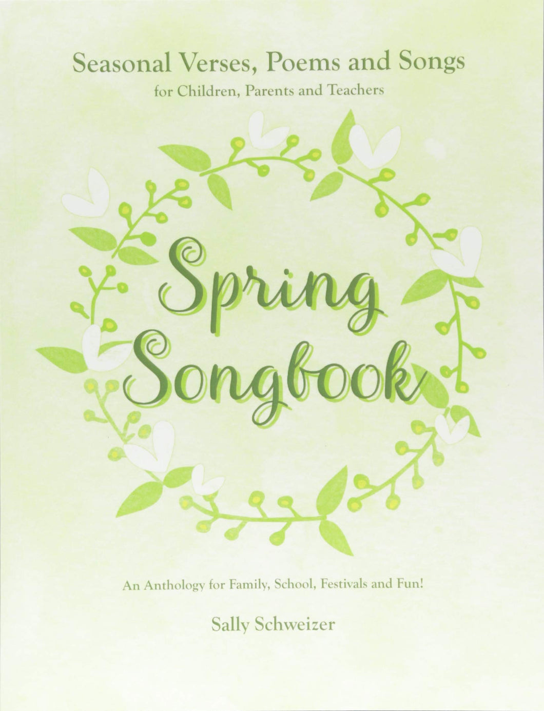 <i>Spring Songbook</i> by Sally Schweizer