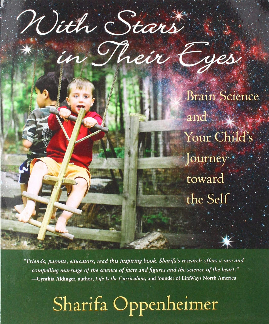 <i>With Stars in Their Eyes: Brain Science and Your Child's Journey toward the Self</i> by Sharifa Oppenheimer