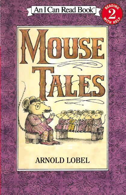 <i>Mouse Tales</i> by Arnold Lobel
