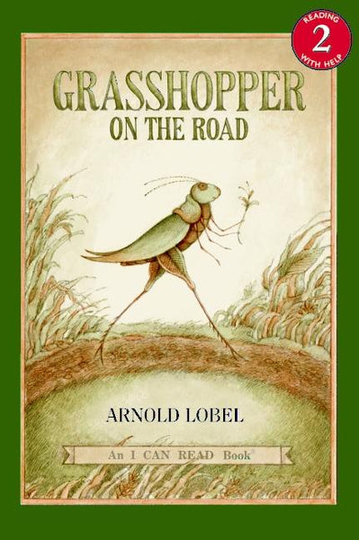 <i>Grasshopper on the Road</i> by Arnold Lobel