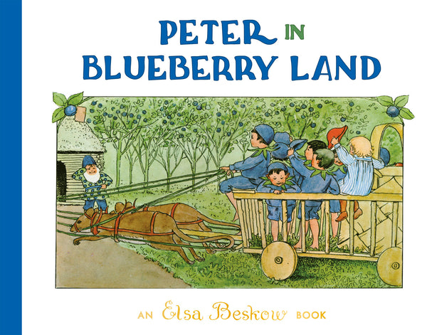 <i>Peter in Blueberry Land</i> by Elsa Beskow