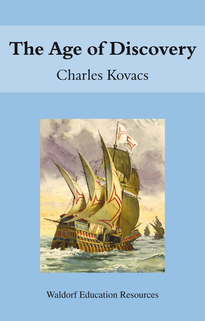 <i>The Age of Discovery</i> by Charles Kovacs