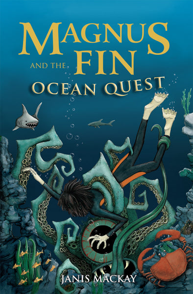 <i>Magnus Fin and the Ocean Quest</i> by Janis Mackay
