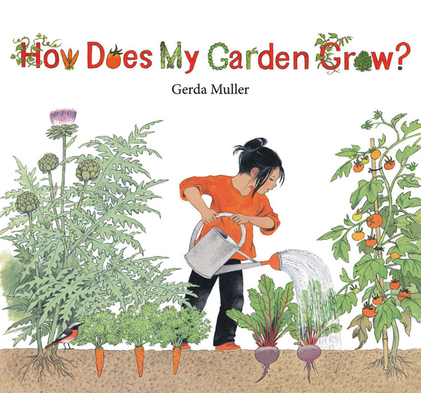 <i>How Does My Garden Grow?</i> by Gerda Muller