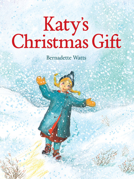 <i>Katy's Christmas Gift</i> by Bernadette Watts