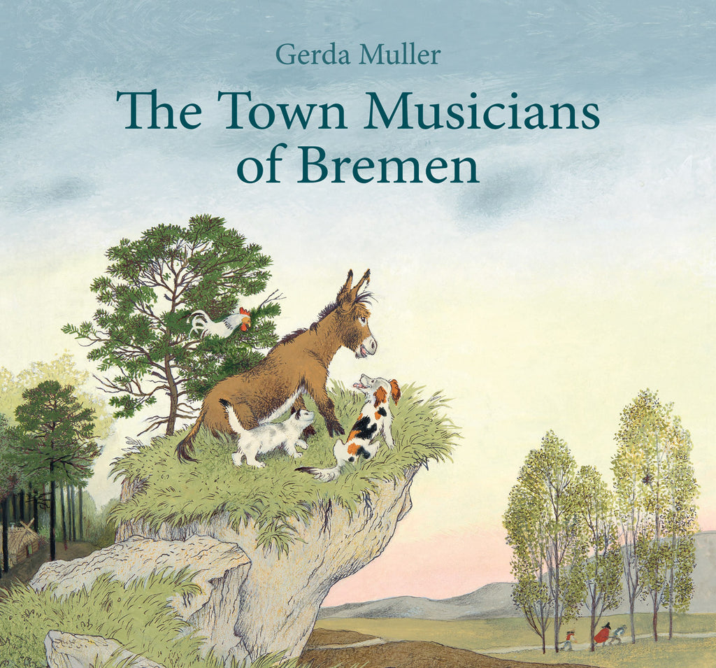 <i>The Town Musicians of Bremen</i> illustrated by Gerda Muller