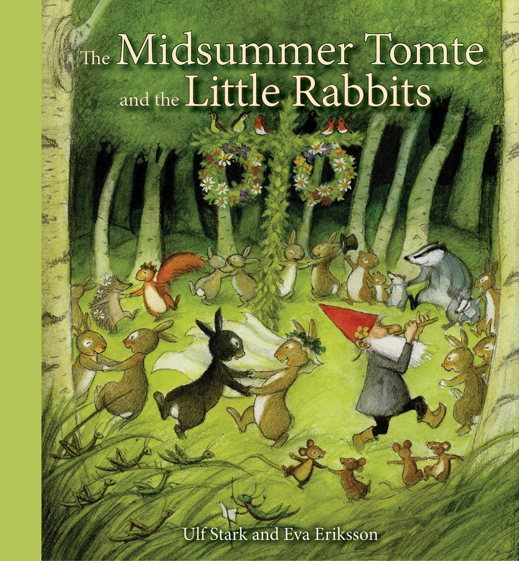<i>The Midsummer Tomte and the Little Rabbits</i> by Ulf Stark, illustr. by Eva Eriksson