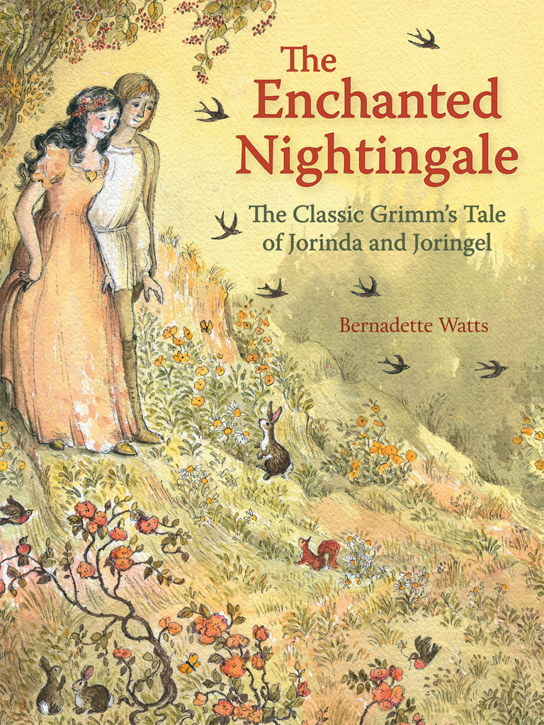 <i>The Enchanted Nightingale: The Classic Grimm's Tale of Jorinda and Joringel</i> illustr. by Bernadette Watts