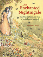 Load image into Gallery viewer, <i>The Enchanted Nightingale: The Classic Grimm's Tale of Jorinda and Joringel</i> illustr. by Bernadette Watts