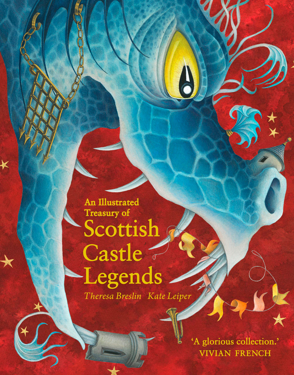 <i>Illustrated Treasury Scottish Castle Legends</i> by Theresa Breslin