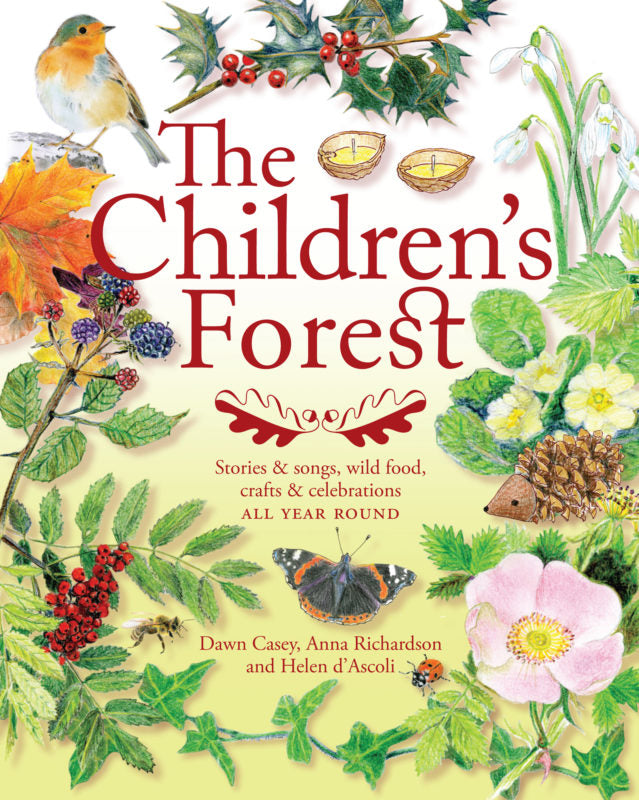 <i>The Children's Forest</i> by Dawn Casey, Anna Richardson, and Helen d'Ascoli
