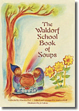 <i>The Waldorf Book of Soups</i> Collected by Marsha Post