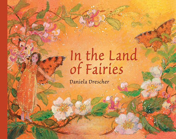 <i>In the Land of Fairies</i> by Daniela Drescher