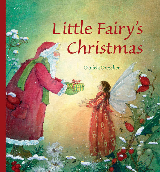 <i>Little Fairy's Christmas</i> by Daniela Drescher