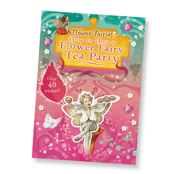 <i>How to Host a Flower Fairy Tea Party</i> by Cicely Mary Barker