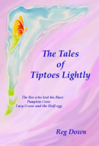<i>The Tales of Tiptoes Lightly</i> by Reg Down