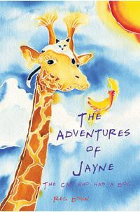 <i>The Adventures of Jayne: The Cat Who Was a Dog</i> by Reg Down