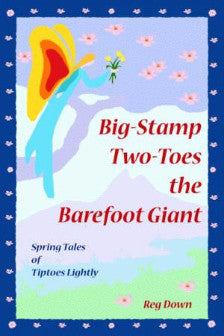 <i>Big-Stamp Two-Toes the Barefoot Giant</i>by Reg Down